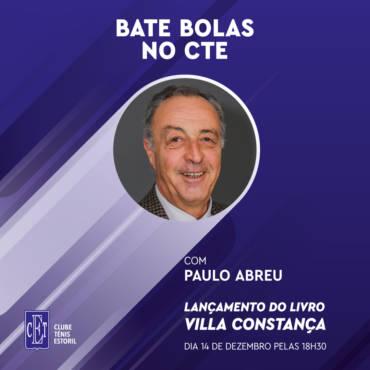 Bate Bolas no CTE com: Paulo Abreu