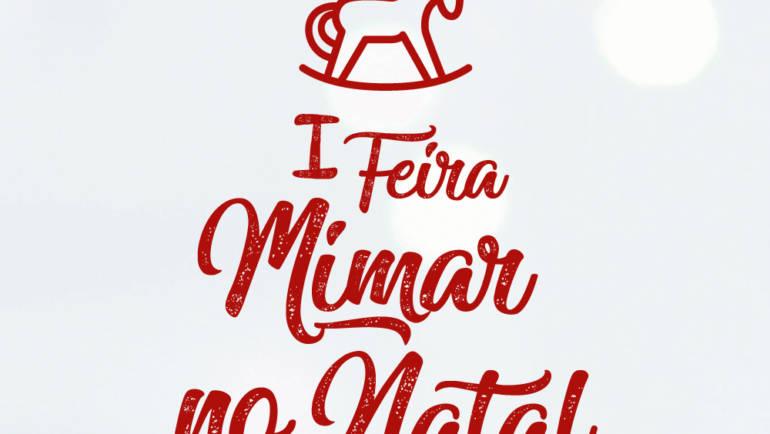 "Primeira Feira de Natal ""Mimar"""